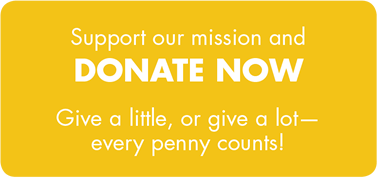 Support our mission and DONATE NOW